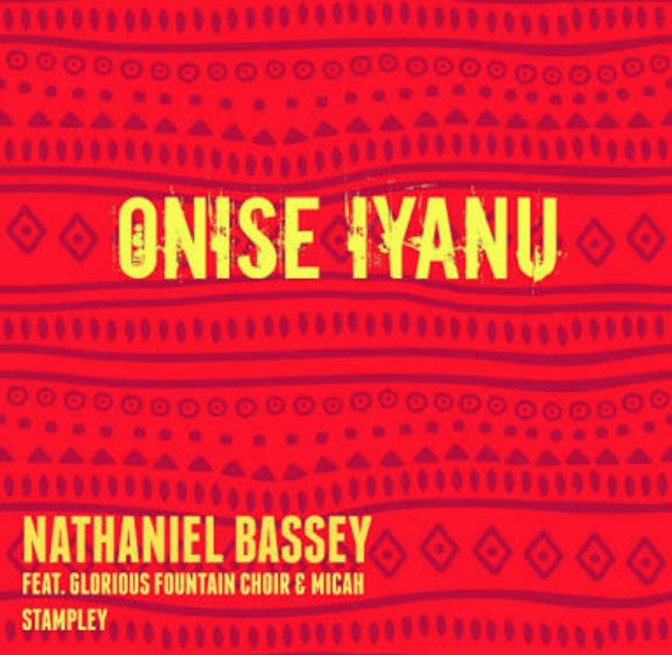 DOWNLOAD + LYRICS Onishe Iyanu by Nathaniel Bassey, Micah Stampley and Glorious Choir