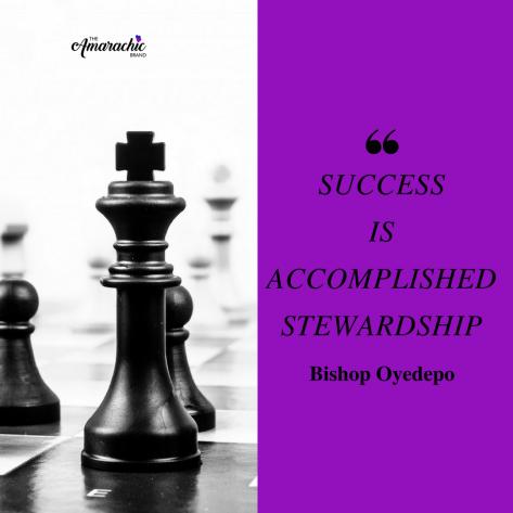 SUCCESSis accomplishedstewardship